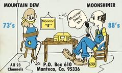 Mountain Dew & Moonshiner - Manteca, California (73sand88s by Cardboard America) Tags: qslcard cb cbradio qsl vintage kidnap hillbilly radio california