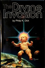 """The Divine Invasion"" by Philip K. Dick. NY: Timescape/Simon & Schuster, (1981). First edition. Jacket Art by Rowena Morrill"