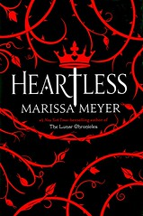 Heartless (Vernon Barford School Library) Tags: 9781250044655 marissameyer marissa meyer classicretellings bakers bakeries fantasy fantasyfiction marriage romance romanticfiction love lovestories romanticstories romancenovels youngadult youngadultfiction ya vernon barford library libraries new recent book books read reading reads junior high middle school vernonbarford fiction fictional novel novels hardcover hard cover hardcovers covers bookcover bookcovers aliceinwonderland prequel prequels queenofhearts royalty queens kings jester jesters courtjester courtjesters