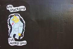 """And Spaceboy I've Missed You"""