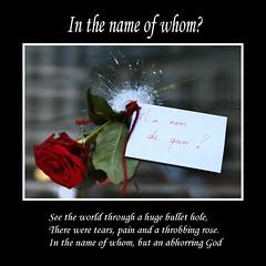Au nom de quoi? (gaeia) Tags: france flower rose words leaf poetry text brokenglass note bullethole quotation carillon jesuisparis