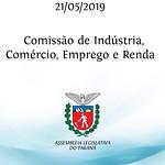 Comissão de Indústria, Comércio, Emprego e Renda 21/05/2019