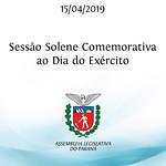 Sessão Solene Comemorativa ao Dia do Exército - 15/04/19