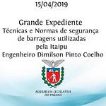 Grande Expediente - Diretor de Divisão de Engenharia Civil e Arquitetura da Itaipu Binacional - Dimilson Pinto Coelho