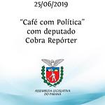 Café com Política com deputado Cobra Repórter