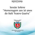 Sessão Solene em homenagem aos 50 anos do Balé Teatro Guaíra