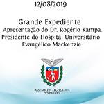 Grande Expediente - Apresentação do Dr. Rogério Kampa - Presidente do Hospital Universitário Evangélico Mackenzie 12/08/2019