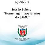 Sessão Solene em Homenagem aos 15 anos do SAMU