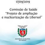 Comissão de Saúde, para apresentar projeto de ampliação e nuclearização da Libersol 17/09/2019